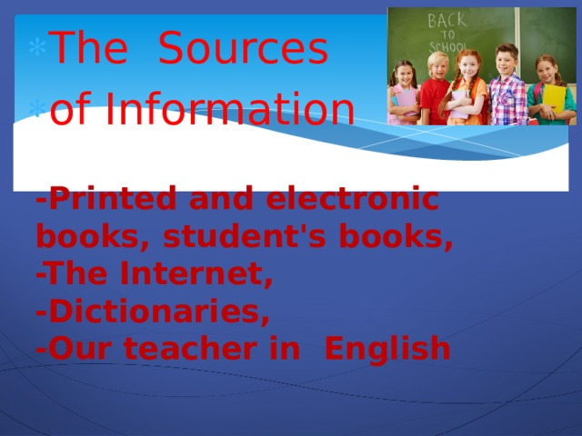 The Sources of Information